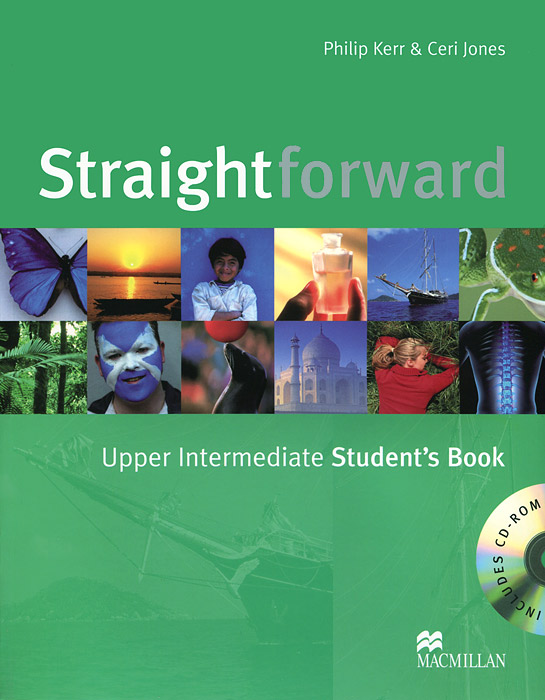 Straightforward: Upper Intermediate: Student's Book (+ CD-ROM) powell m in company upper intermediate 2nd edition student book cd rom cef liver в2 с1