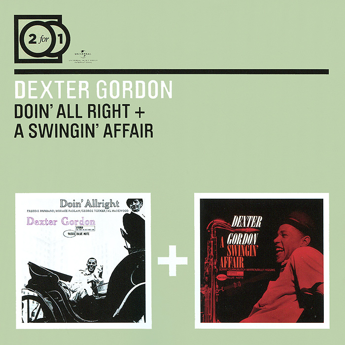 Декстер Гордон Dexter Gordon. Doin' All Right / A Swingin' Affair (2 CD) декстер гордон dexter gordon our man in paris