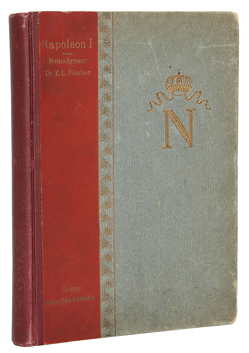 Napoleon I. Dessen Lebens und Charakterbild аполлон майков биографический очерк