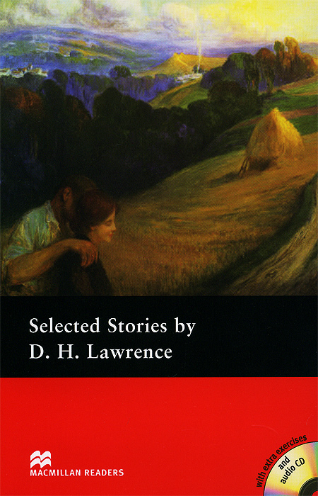 Selected Stories by D. H. Lawrence: Pre-intermediate Level (+ 2 CD) chekhov a selected stories