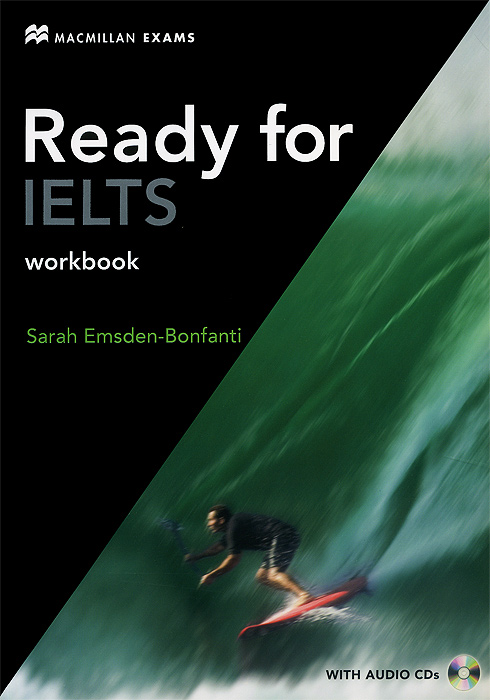Ready for IELTS: Workbook (+ 2 CD-ROM) mcgarry f mcmahon p geyte e webb r get ready for ielts teacher s guide pre intermediate to intermediate ielts band 3 5 4 5 mp3