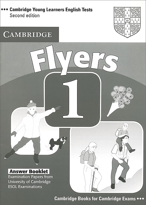 Cambridge Young Learners English Tests: Flyers 1: Answer Booklet cambridge english young learners 9 flyers answer booklet