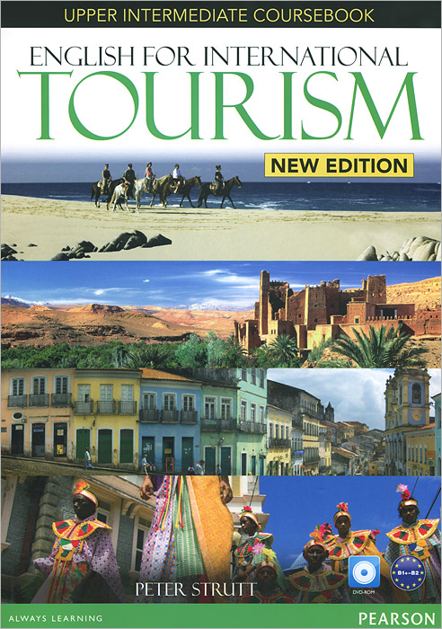 English for International Tourism: Upper Intermediate: Coursebook (+ DVD-ROM) morris c flash on english for tourism second edition