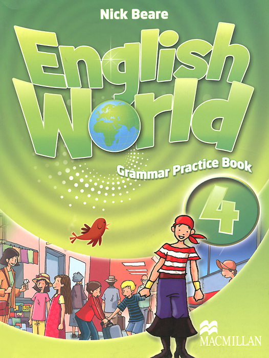 English World 4: Grammar Practice Book татьяна олива моралес the comparative typology of spanish and english texts story and anecdotes for reading translating and retelling in spanish and english adapted by © linguistic rescue method level a1 a2