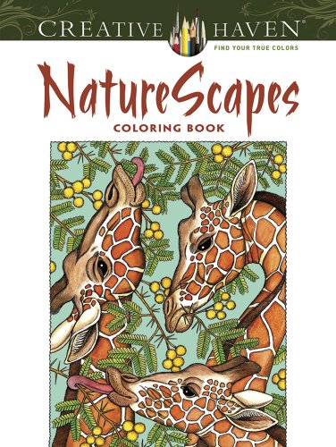 Creative Haven NatureScapes Coloring Book (Creative Haven Coloring Books) bella italia a coloring book tour of the world capital of romance