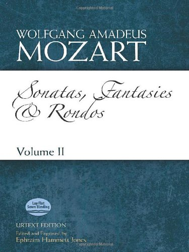 Sonatas, Fantasies and Rondos Urtext Edition: Volume II (Dover Classical Music for Keyboard and Piano Four Hands) david pogue classical music for dummies