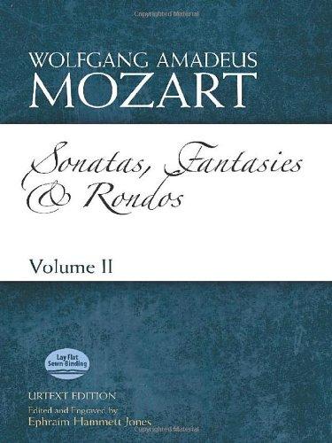 Sonatas, Fantasies and Rondos Urtext Edition: Volume II (Dover Classical Music for Keyboard and Piano Four Hands) иво погорелич alexander scriabin piano sonata no 2 franz liszt sonata in b minor ivo pogorelich