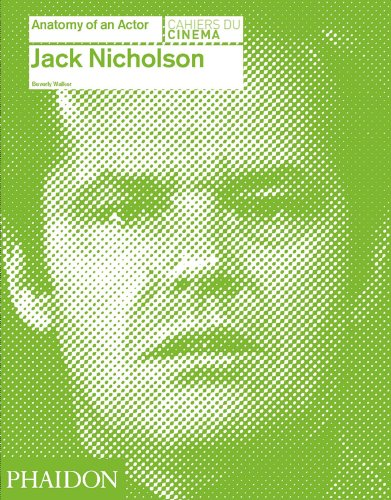 Jack Nicholson: Anatomy of an Actor anatomy of a disappearance