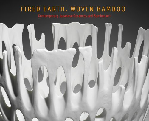 Fired Earth, Woven Bamboo: Contemporary Japanese Ceramics and Bamboo Art collocations in contemporary japanese