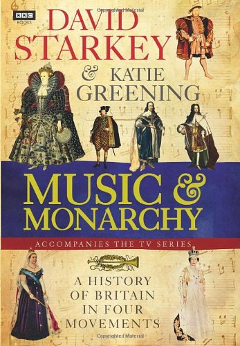 David Starkey's Music and Monarchy david pogue classical music for dummies