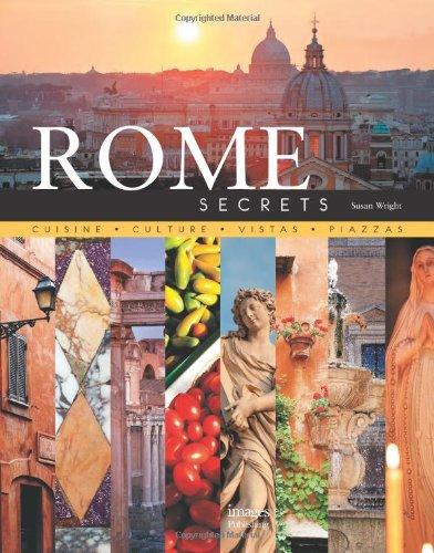 Rome Secrets: Cuisine Culture Vistas Piazzas the history of rome