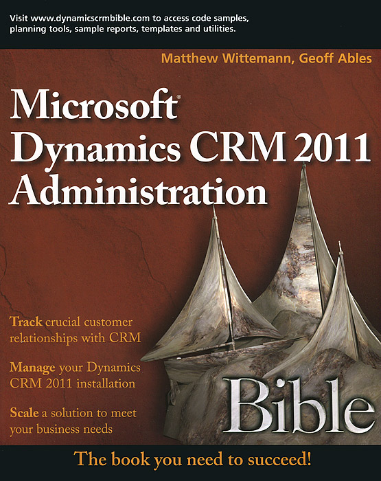 Microsoft Dynamics CRM 2011 Administration: Bible microsoft surface book