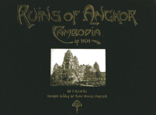 Ruins of Angkor: Cambodia in 1909 ruins