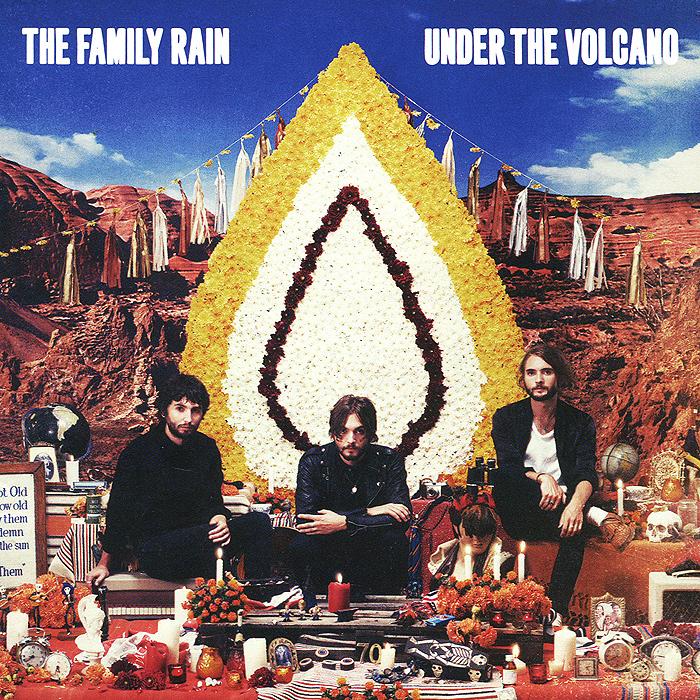 The Family Rain.  Under The Volcano ООО