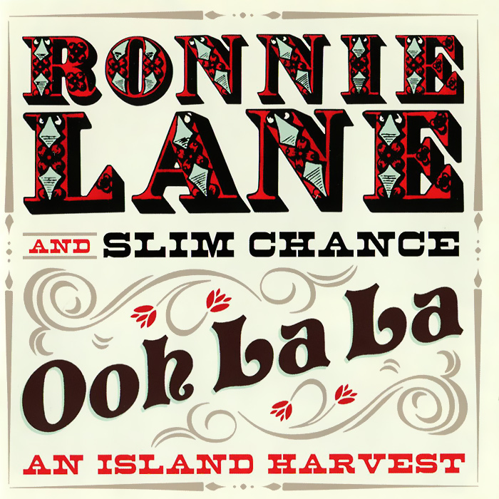 Ронни Лейн,Slim Chance Ronnie Lane And Slim Chance. Ooh La La: An Island Harvest (2 CD) on an island cd