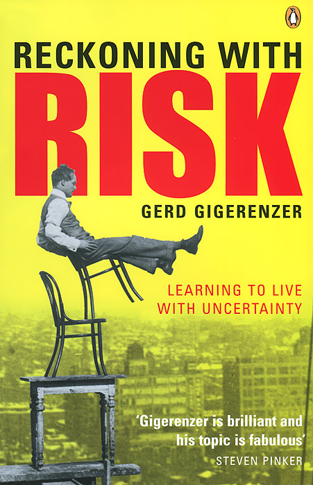 Reckoning with Risk: Learning to Live with Uncertainty ewigstein gerd 60kf бежевый