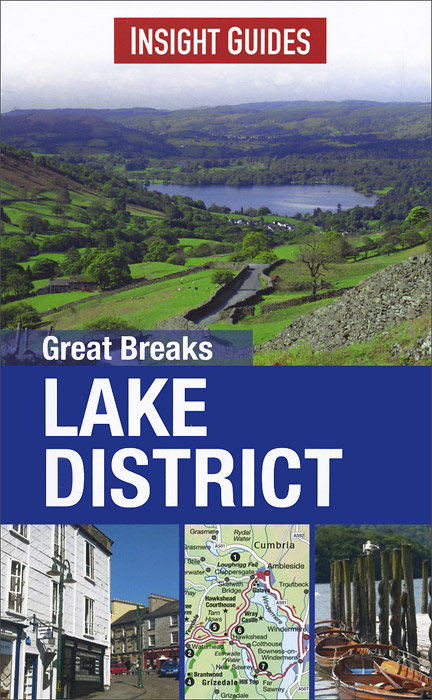 Great Breaks Lake District: Insight Guides