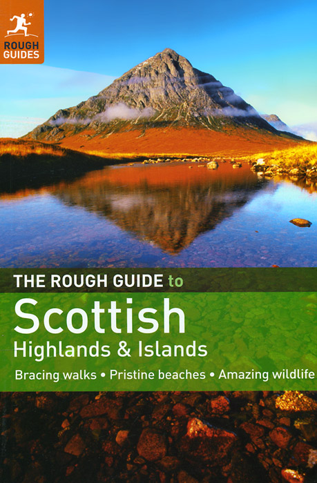 The Rough Guide to Scottish Highlands and Islands the rough guide to cancun and the yucatan