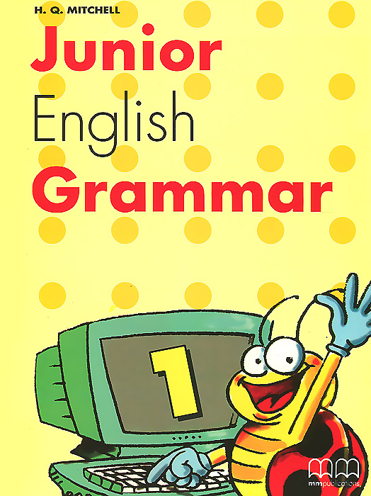 Junior English Grammar: Book 1 cambridge young learners english tests flyers 4 student s book