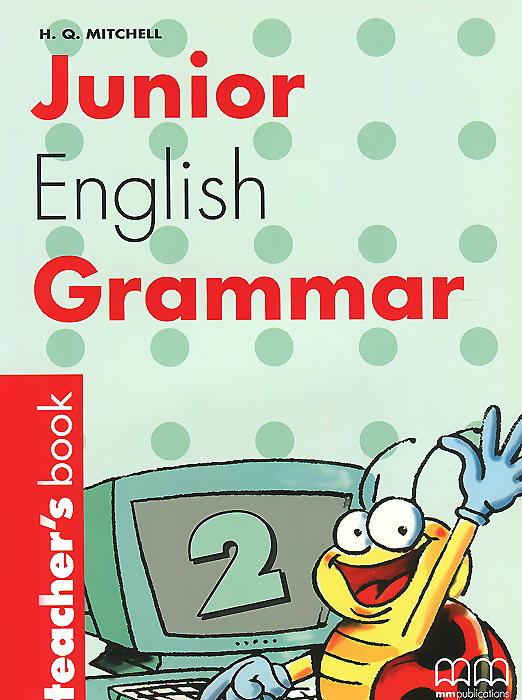 Junior English Grammar: Book 2: Teacher's Book cambridge young learners english tests flyers 4 student s book