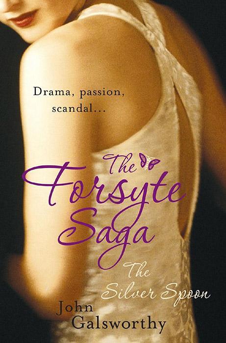 The Forsyte Saga: The Silver Spoon the forsyte saga in chancery
