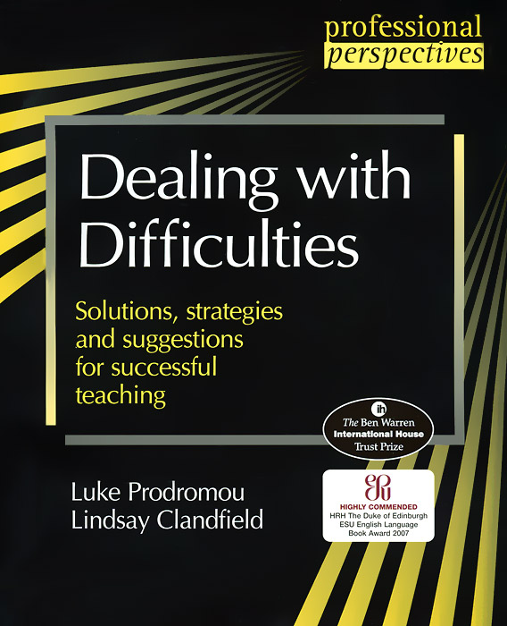 Professional Perspectives:Dealing with Difficulties: Solutions, Strategies and Suggestions for Successful Teaching