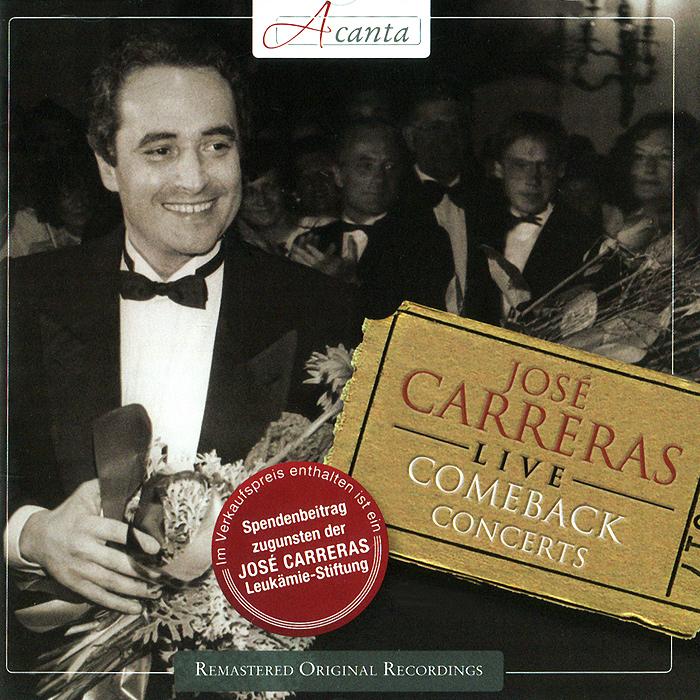 Jose Carreras. Live. Comeback Concerts