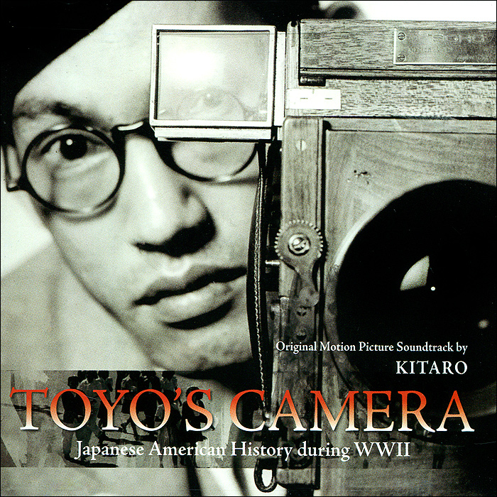 Китаро Kitaro. Toyo's Camera. Original Motion Picture Soundtrack китаро kitaro silk road 1