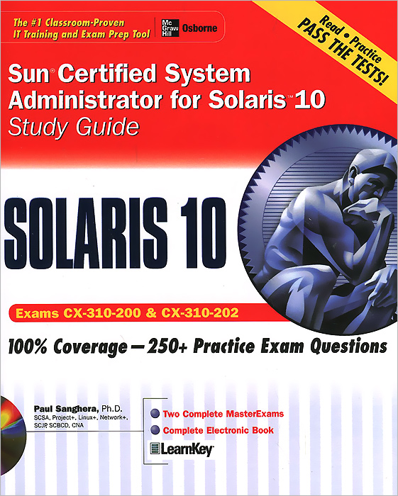 Sun Certified System Administrator for Solaris 10: Study Guide (+ CD-ROM) david coleman d cwna certified wireless network administrator official study guide exam pw0 104