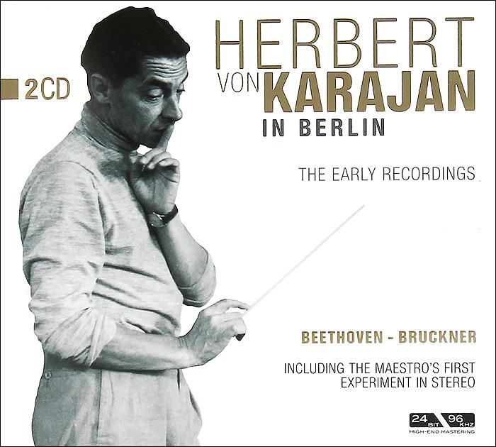 Герберт Караян,Orchester Der Berliner Staatsoper Herbert Von Karajan. In Berlin (2 CD) ботинки der spur der spur de034amwiz42