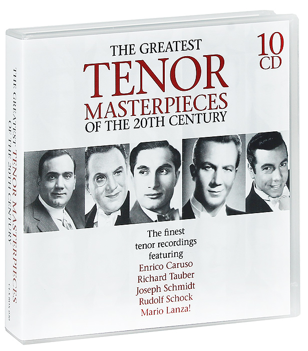 The Greatest Tenor Masterpieces Of The 20th Century (10 CD)