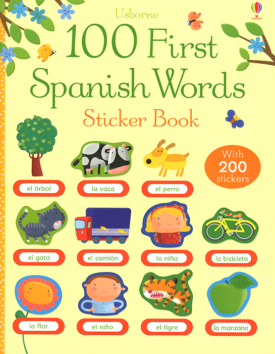 100 First Spanish Words: Sticker Book first hundred words in english sticker book