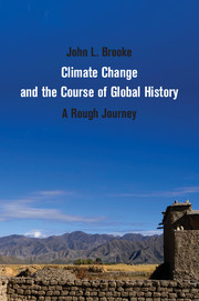 Climate Change and the Course of Global History j newell philip a new harmony the spirit the earth and the human soul