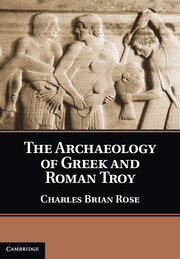The Archaeology of Greek and Roman Troy me before you