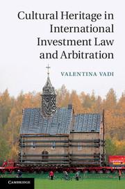Cultural Heritage in International Investment Law and Arbitration chinese outward investment and the state the oli paradigm perspective