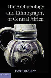 The Archaeology and Ethnography of Central Africa kent west and the weald