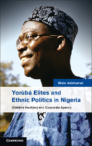 Yoruba Elites and Ethnic Politics in Nigeria sahar bazzaz forgotten saints – history power and politics in the making of modern morocco
