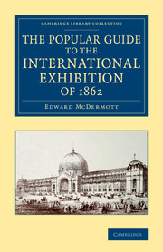 The Popular Guide to the International Exhibition of 1862 handbook of the exhibition of napier relics and of books instruments and devices for facilitating calculation