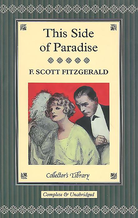 This Side of Paradise (подарочное издание) полноценная жизнь библия с комментариями подарочное издание