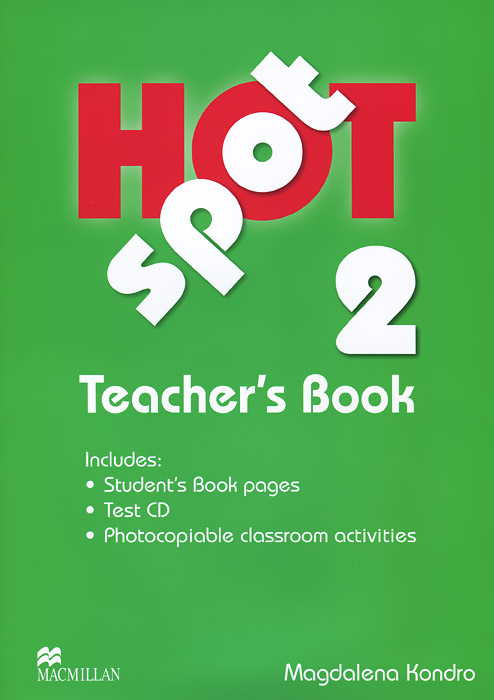 Hot Spot 2: Teacher's Book (+ CD-ROM) hot spot level 3 teacher s book cd rom