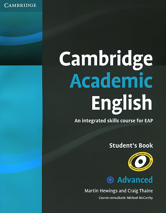 Cambridge Academic English: C1 Advanced: Student's Book: An Integrated Skills Course for EAP екатерина талалакина academic skills through cases in american studies