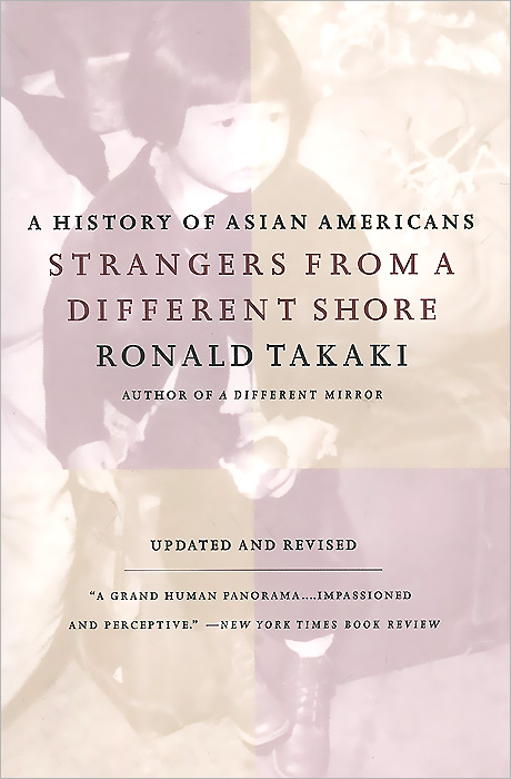 Strangers from a Different Shore: A History of Asian Americans samuel richardson clarissa or the history of a young lady vol 8