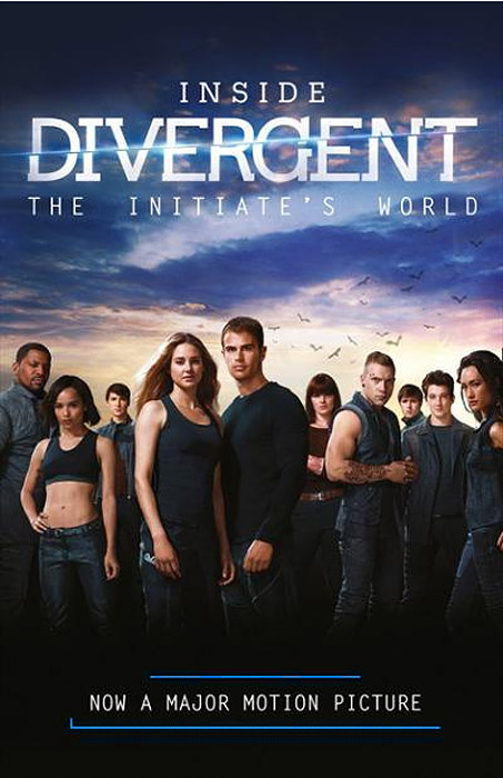 Inside Divergent: The Initiate's World inside divergent the initiate s world