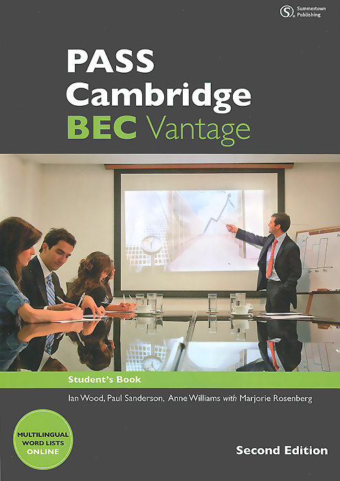 PASS Cambridge: BEC Vantage: Student's Book wakeman k practice tests for the bec vantage student s book
