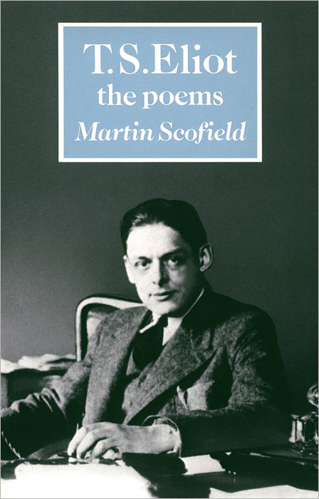 T. S. Eliot: The Poems literature and its writers a compact introduction to fiction poetry and drama