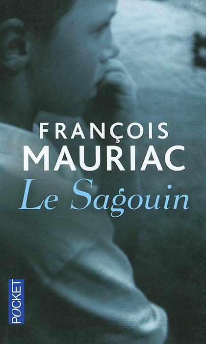 Le Sagouin francois mauriac therese desqueyroux cd