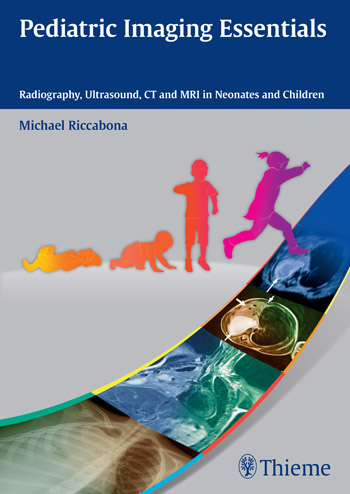 Pediatric Imaging Essentials: Radiography, Ultrasound, CT and MRI in Neonates and Children rajat singh appliance in pediatric dentistry