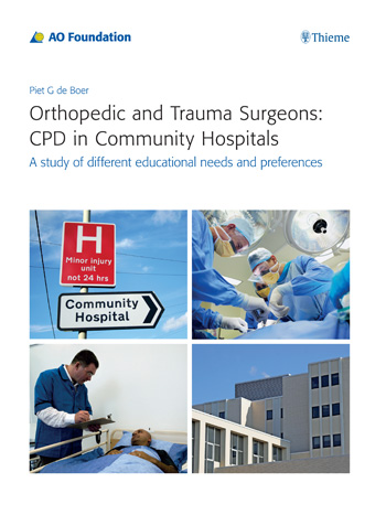 Orthopedic and Trauma Surgeons: CPD in Community Hospitals: A study of different educational needs and preferences hf dowling city hospitals – the undercare of the underprivileged