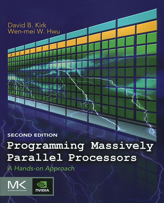 Programming Massively Parallel Processors: A Hands-on Approach a practical guide to building high performance computing clusters