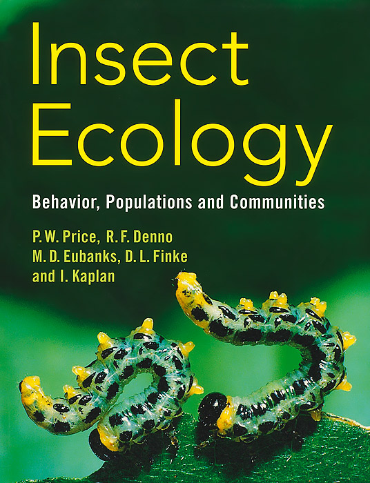 Insect Ecology: An Ecosystem Approach ramesh patil dnyan patil and hemant ghate ecology of insect fauna from satpuda ranges of maharashtra india